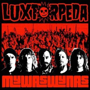 Luxtorpeda / Mywaswynas